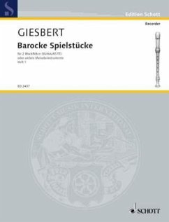 Barocke Spielstücke, 2 Blockflöten (SS/AA/AT/TT) oder andere Melodie-Instrumente, Spielpartitur