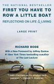 First You Have to Row a Little Boat: Reflections on Life & Living