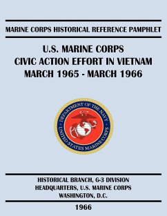 U.S. Marine Corps Civic Action Effort in Vietnam March 1965 - March 1966 - Stolfi, Russell H.; Us Marine Corps Historical Branch