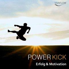 Power Kick - Mehr Energie, Erfolg & Motivation ...