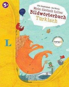 Mein tierisch tolles Bildwörterbuch Türkisch - ...