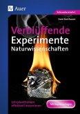 Verblüffende Experimente Naturwissenschaften