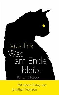 Was am Ende bleibt - Fox, Paula