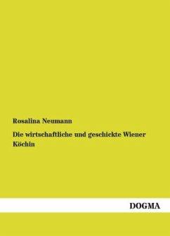 Die Wiener Köchin - Neumann, Rosalina