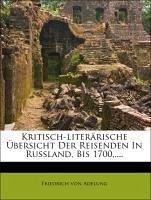 Übersicht der Reisenden in Russland, bis 1700, Band I.