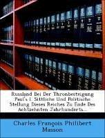 Russland bei der Thronbesteigung Paul's I.