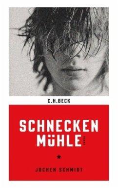 Schneckenmühle - Schmidt, Jochen