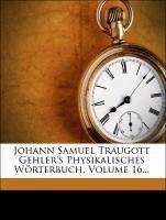 Johann Samuel Traugott Gehler's Physikalisches Wörterbuch, Neunter Band. Dritte Abtheilung