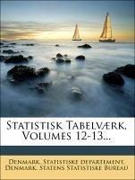 Einleitung zu dem Statistisk Tabellenwerk, zwoelfter Band