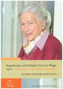 Hospizkultur und Palliative Care im Pflegeheim