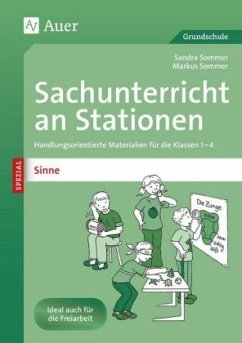 Sachunterricht an Stationen Spezial - Sinne - Sommer, Sandra; Sommer, Markus