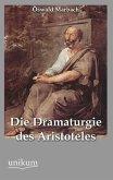 Die Dramaturgie des Aristoteles