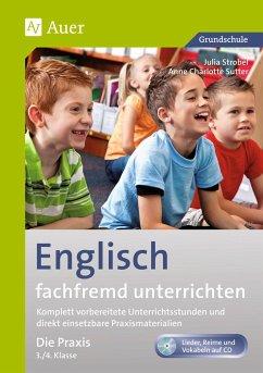 Englisch fachfremd unterrichten - Die Praxis 3+4