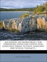 Jeschurun: Ein Monatsblatt zur Förderung jüdischen Geistes und jüdischen Lebens, in Haus, Gemeinde und Schule, Neunter Jahrgang