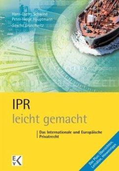 IPR - leicht gemacht - Gruschwitz, Sascha