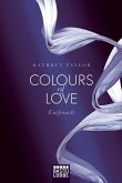 Entfesselt / Colours of Love Bd.1