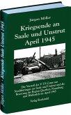 Kriegsende an Saale und Unstrut April 1945