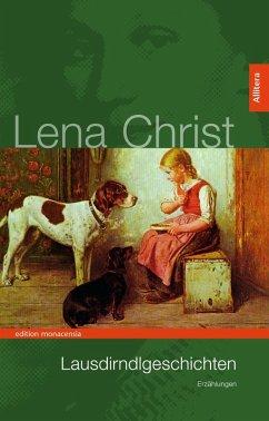 Lausdirndlgeschichten (eBook, PDF) - Christ, Lena