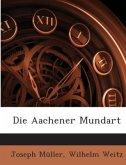 Die Aachener Mundart