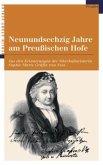 Neunundsechzig Jahre am Preussischen Hofe