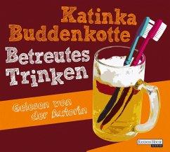 Betreutes Trinken (MP3-Download) - Buddenkotte, Katinka