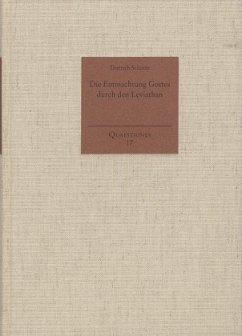 Die Entmachtung Gottes durch den Leviathan - Schotte, Dietrich