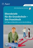 Elternbriefe für die Grundschule - Das Praxisbuch, m. 1 CD-ROM