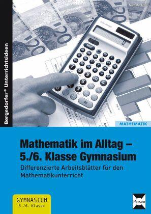 Mathematik im Alltag 5./6. Klasse Gymnasium von Nathalie Mang ...