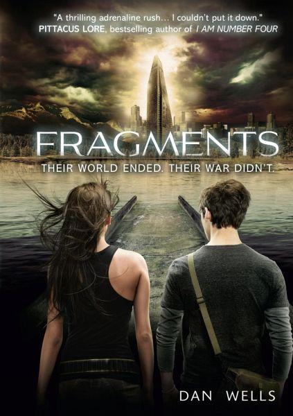 Fragments von Dan Wells - englisches Buch - bücher.de