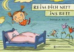 Reim dich nett ins Bett - Kulot, Daniela