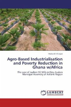 Agro-Based Industrialisation and Poverty Reduction in Ghana w/Africa