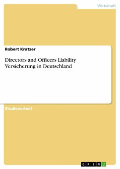 Directors and Officers Liability Versicherung in Deutschland