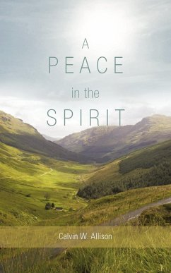 A Peace in the Spirit