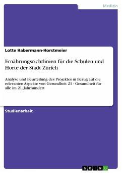 Ernährungsrichtlinien für die Schulen und Horte der Stadt Zürich