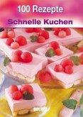 100 Rezepte Schnelle Kuchen