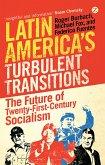 Latin America's Turbulent Transitions