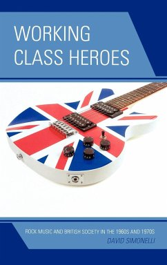 Working Class Heroes - Simonelli, David