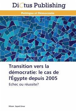 Transition vers la démocratie: le cas de l'Égypte depuis 2005