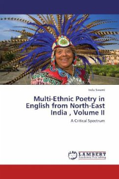 Multi-Ethnic Poetry in English from North-East India , Volume II - Swami, Indu