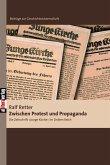 Zwischen Protest und Propaganda (eBook, PDF)