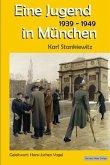 Eine Jugend in München 1939-1949