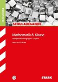 Schulaufgaben Realschule Bayern - Mathematik 8. Klasse Gruppe I
