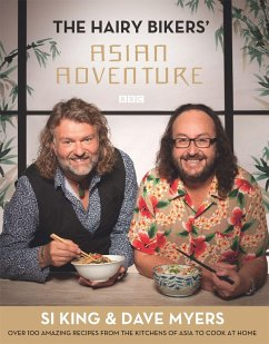 Hairy Bikers: Hairy Bikers' Asian Adventure - King, Si; Myers, Dave