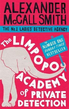 The Limpopo Academy Of Private Detection - Smith, Alexander McCall