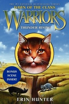 Warriors: Dawn of the Clans 02: Thunder Rising - Hunter, Erin