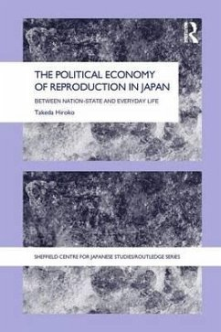 The Political Economy of Reproduction in Japan - Hiroko, Takeda