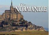 Die Normandie - Ein Bildband