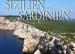Sizilien und Sardinien - Ein Bildband