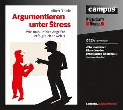 Argumentieren unter Stress (MP3-Download) - Thiele, Albert