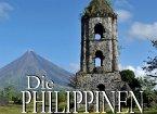 Die Philippinen - Ein Bildband